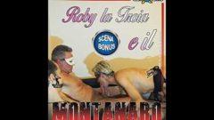 Roby, la Troia e il Montanaro
