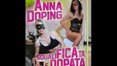 Anna Doping SqualiFICAta e dopata