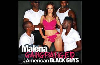 Malena Gangbanged By American Black Guys