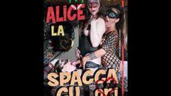 Alice la SpaccaCUori (e non solo)